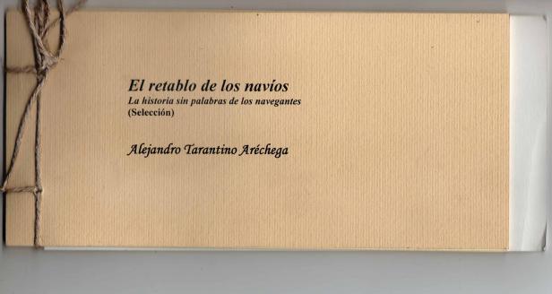 El retablo de los navíos de Alejandro Tarantino